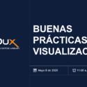 Webinar Grabación Buenas Prácticas de Visualización