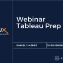 Webinar Conozca Tableau Prep y Prepare sus Datos